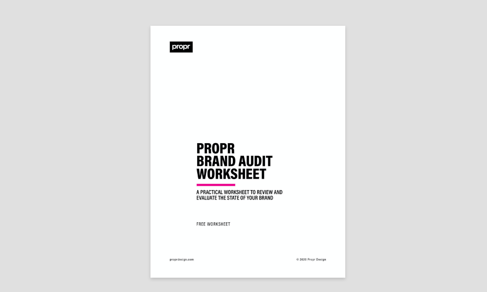 Download a Free Brand Audit Worksheet by Propr Branding Agency