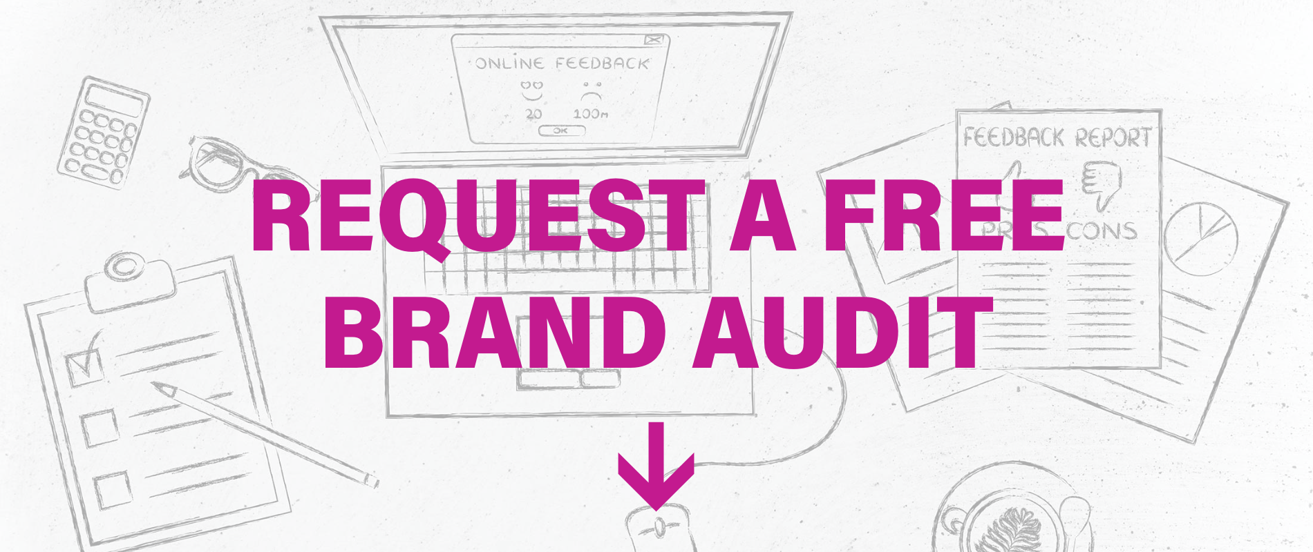 Digital Marketing Agency - Request A Free Brand Audit