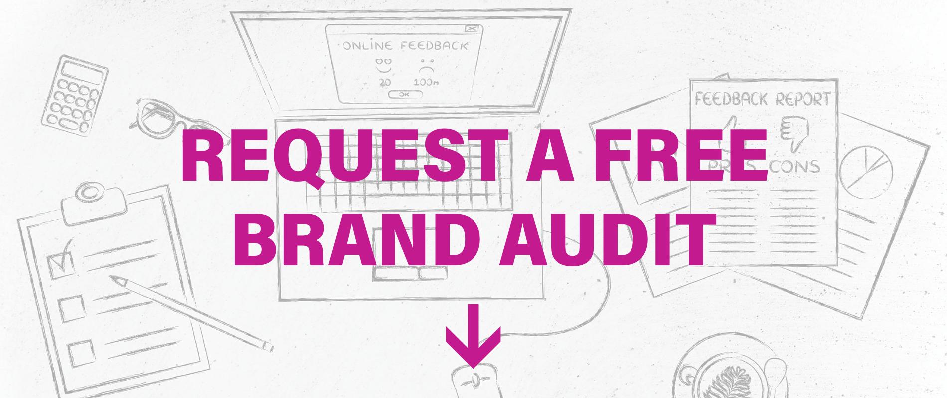 Digital Marketing Agency - Request A Free Brand Audit