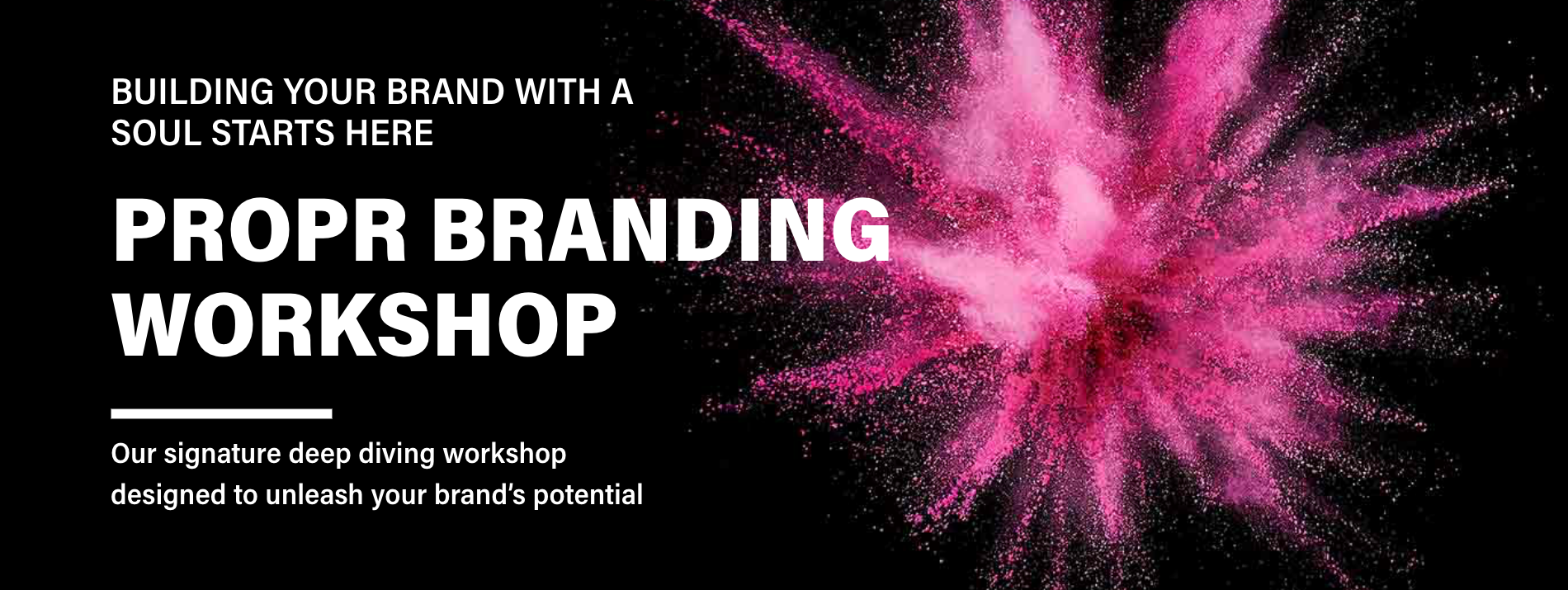 Propr Branding Workshop Banner@2x